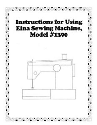 INSTRUCTION BOOK Elna 62 64 72 74