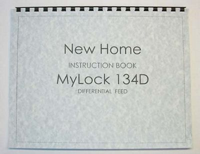 INSTRUCTION BOOK New Home Mylock 134D 1