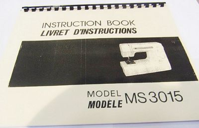 INSTRUCTION BOOK New Home MS3015 XL15S