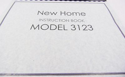 INSTRUCTION BOOK New Home 3023 MX3123 XL23X