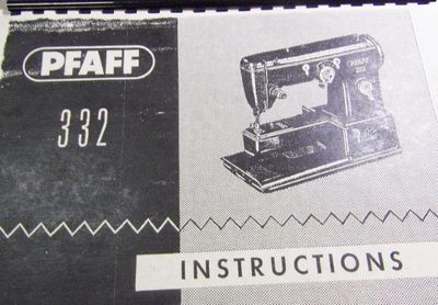 INSTRUCTION BOOK Pfaff 332 1