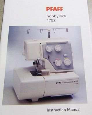 INSTRUCTION BOOK Pfaff 4752 serger