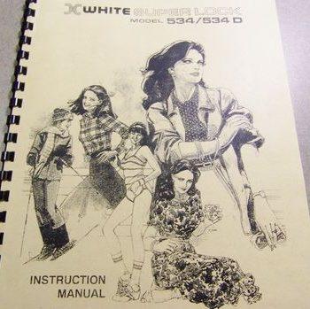 INSTRUCTION BOOK White 534 534D 534DW Serger