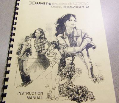 INSTRUCTION BOOK White 534 534D 534DW Serger