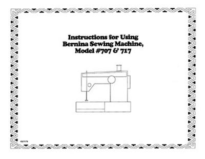 INSTRUCTION BOOK Bernina 707 717