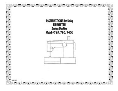 INSTRUCTION BOOK Bernette 715 740E 741 742