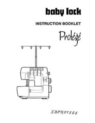 INSTRUCTION BOOK Babylock BL402 Protege