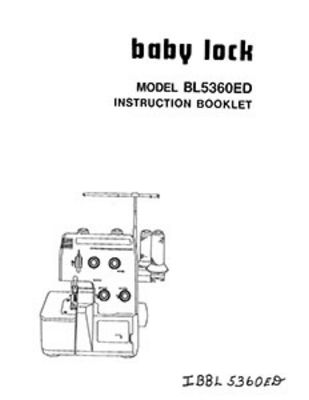 INSTRUCTION BOOK Babylock BL5360E BL5360ED