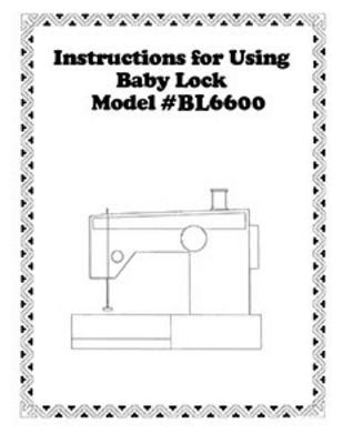 INSTRUCTION BOOK Babylock BL3800 BL6600