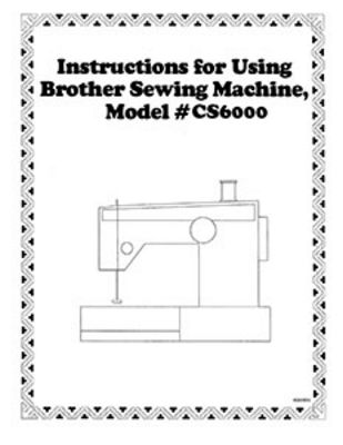 INSTRUCTION BOOK Brother CS6000 EX660 BC1000