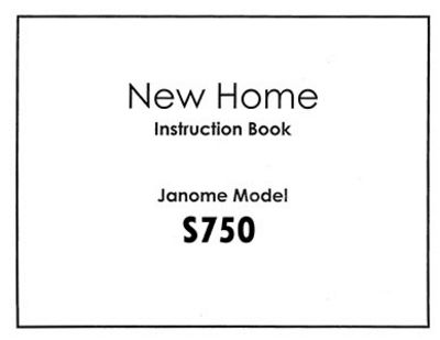 INSTRUCTION BOOK New Home S750