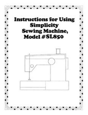 INSTRUCTION BOOK Simplicity SL850 serger