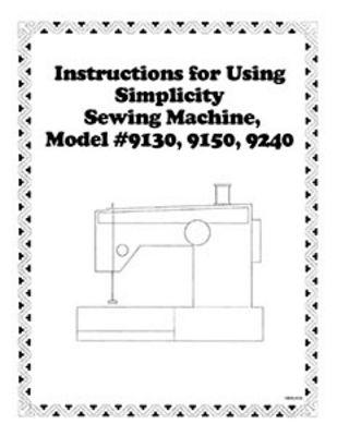 INSTRUCTION BOOK Simplicity SL9130 SL9150 SL9240