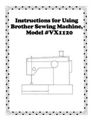 INSTRUCTION BOOK Brother VX1120