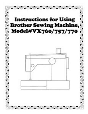 INSTRUCTION BOOK VX757 VX760 VX770