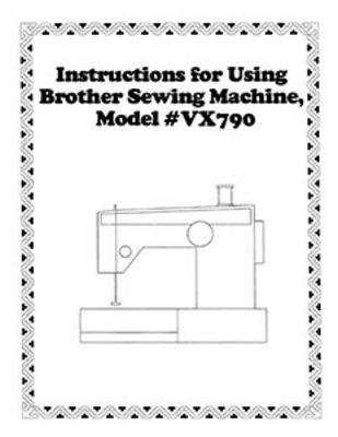 INSTRUCTION BOOK Brother VX790
