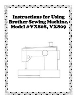 INSTRUCTION BOOK Brother VX808 VX809