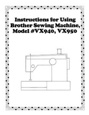 INSTRUCTION BOOK Brother VX940 VX950
