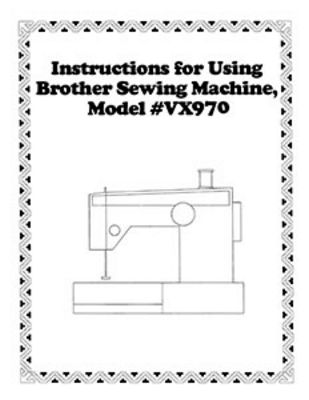 INSTRUCTION BOOK Brother VX970