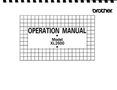 INSTRUCTION BOOK Brother XL2600 XL3750
