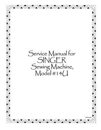 Service Manual Singer 14U65 14U85