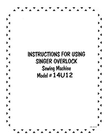 Instruction Book Singer 14U12 1