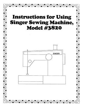 INSTRUCTION BOOK Singer 3810 3820 3825