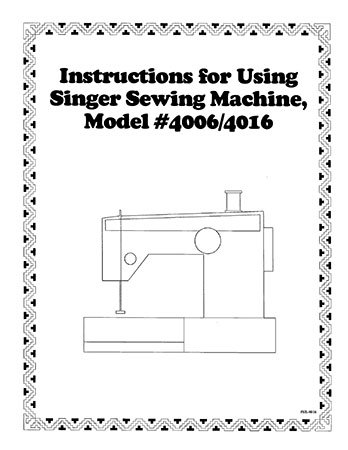 INSTRUCTION BOOK Singer 4001 4005 4006 4016