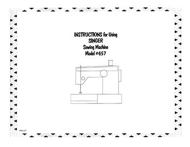 INSTRUCTION BOOK Singer 357 457 466 467 476