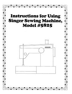 INSTRUCTION BOOK Singer 5825 5828 5830 5838