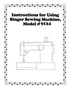 INSTRUCTION BOOK Singer 9134
