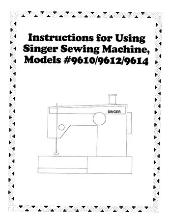 Instruction Book Singer 9610 9612 9614