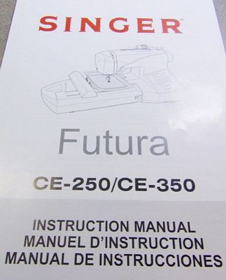 INSTRUCTION BOOK Singer CE250 CE350
