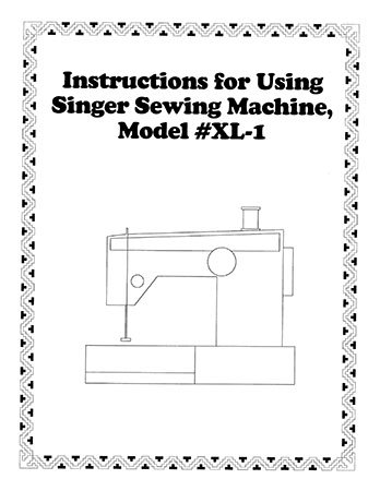 INSTRUCTION BOOK Singer XL1